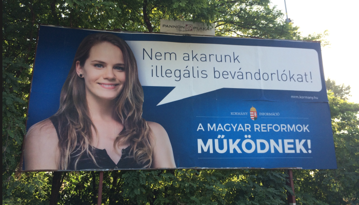 """Government billboard: """"We don't want illegal immigrants."""" Hungarian reforms work!"""