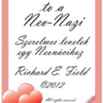 """""""Love Letters to a Neo-Nazi"""" by Richard Field (2012, 2nd ed.)"""